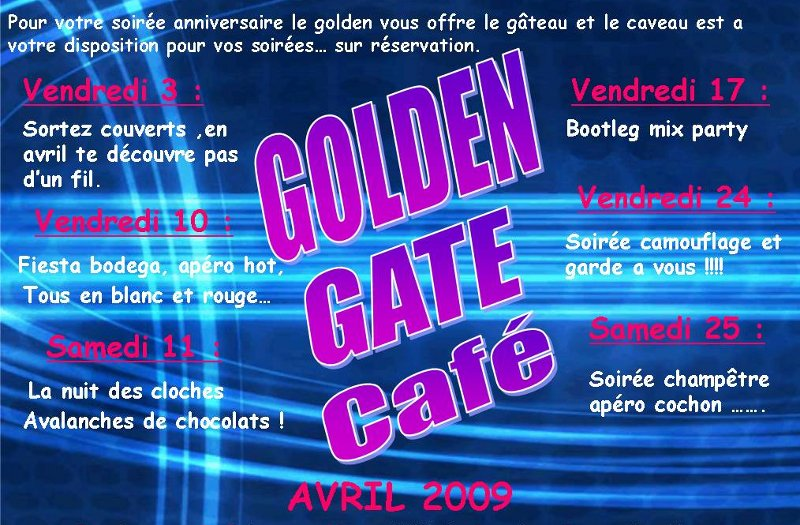Golden Gate Café, programme d'avril 2009